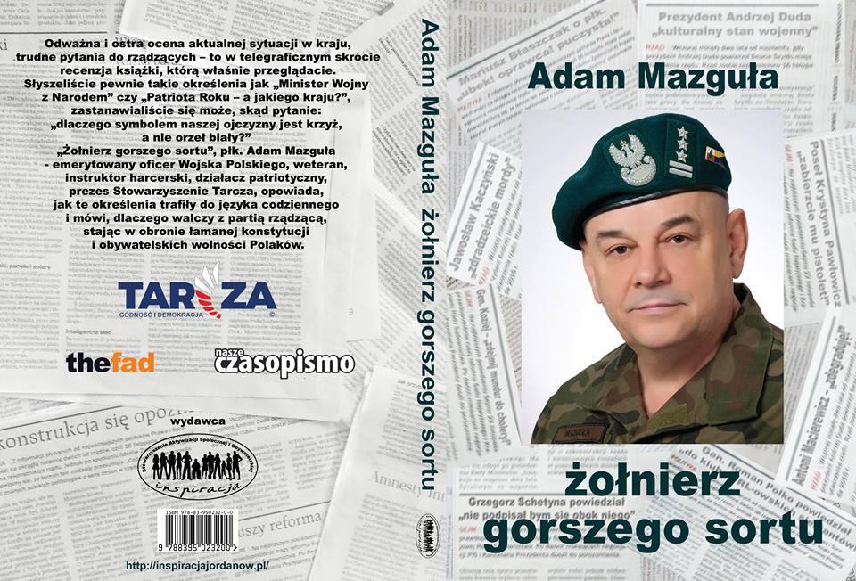 """Płk Adam Mazguła - """"Żołnierz gorszego sortu"""""""