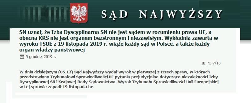 SN uznał, że Izba Dyscyplinarna SN nie jest sądem w rozumieniu prawa UE, a obecna KRS nie jest organem bezstronnym i niezawisłym. Wykładnia zawarta w wyroku TSUE z 19 listopada 2019 r. wiąże każdy sąd w Polsce, a także każdy organ władzy państwowej