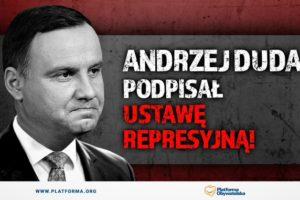 Andrzej Duda podpisał tak zwaną ustawę represyjną