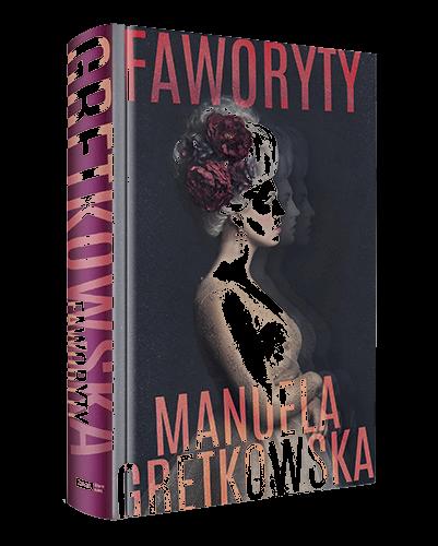 """Marcin Zegadło: czytajcie. Bądźcie zepsuci do szpiku kości. """"Faworyty"""" – Manuela Gretkowska"""