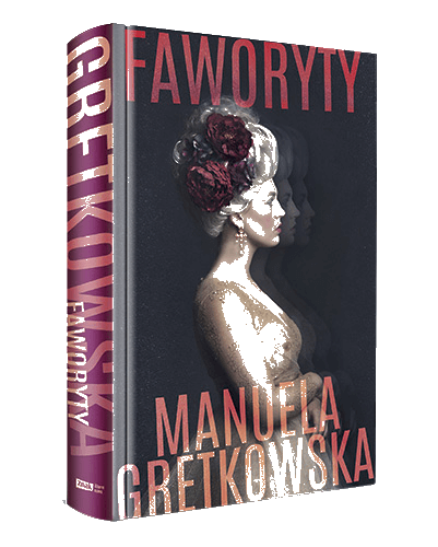 """Faworyty"" Manuela Gretkowska"
