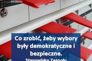 Fundacja Batorego: Co zrobić, żeby wybory były demokratyczne i bezpieczne