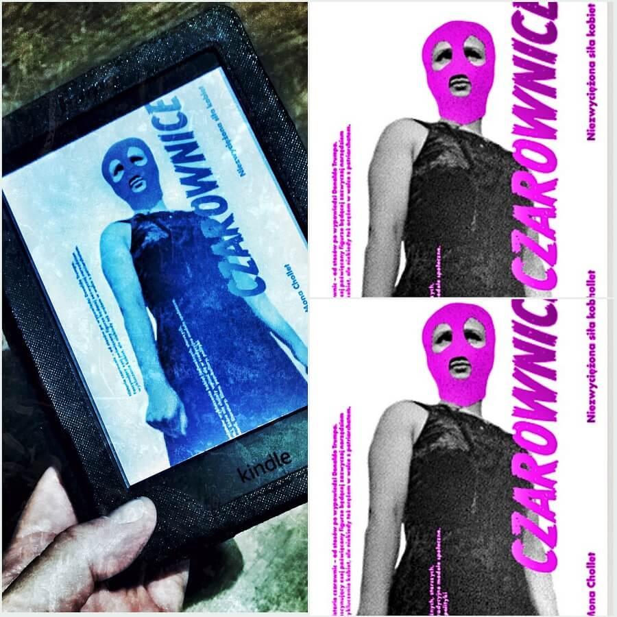 """""""Czarownice. Niezwyciężona siła kobiet"""", Mona Chollet"""
